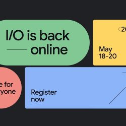 Registration for Google I/O 2021 is now open: Annual Developers Conference